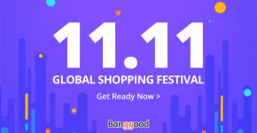 Banggood 11.11 Shopping Festival: The Ever-biggest Price Storm With Millions of Coupon Rain